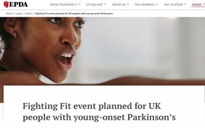 The European Parkinson's Disease Association (EPDA) Promotes Fighting Fit